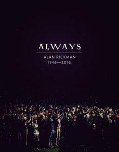Alan Rickman, Always